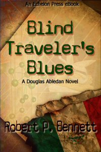 lind Traveler's Blues by Robert P. Bennett