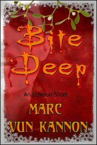 Bite Deep by Marc Vun Kannon