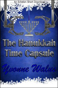 The Hannukah Time Capsule by Yvonne Walus