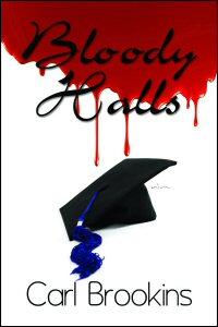 Bloody Halls by Carl Brookins